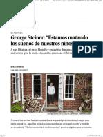 """George Steiner_ """"Estamos Matando Los Sueños de Nuestros Niños"""" _ Babelia _ EL PAÍS"""