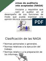 Las Normas de Auditoria Generalmente Aceptadas (NAGA