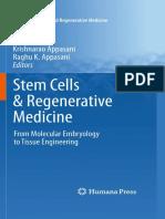 Stem Cells & Regenerative Medicine From Molecular Embryology to Tissue Engineering