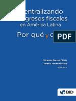 Descentralizando Los Ingresos Fiscales en América Latina
