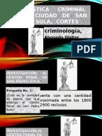Exposicion Criminologia Estadística Criminal en La Ciudad de San Pedro