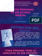 El éxito personal es un estado mental.