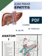 Kuliah Pakar Hepatitis Dr. Febtarini.r, Sp.pk