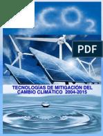 Tecnologias Mitigacion Cambio Climatico 2004-2015