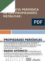 Tendencia Periódica de Las Propiedades Metálicas