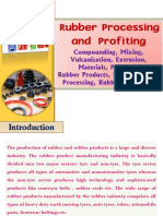 Rubber Processing and Profiting