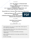 42 soc.sec.rep.ser. 555, Medicare & Medicaid Guide P 41,947 the State of Georgia, Department of Medical Assistance, by and Through Its Commissioner, Russell Toal, and Atlanta Legal Aid Society v. Donna Shalala, Secretary of the United States Department of Health and Human Services, and the United States Department of Health and Human Services, and the Health Care Financing Administration, 8 F.3d 1565, 11th Cir. (1994)