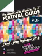 The Noise Arts Festival Guide 2016