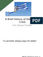 A Brief History of Greece Crisis1