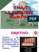 TEMA 1 La Madurez Humana