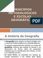 princpiosmetodolgicoseescolasgeogrficas2014-140510110322-phpapp02