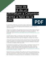 Presidente de Panamá Da Un Ultimátum a Colombia Frente a Fallo de La OMC