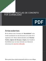 DISEÑO DE MEZCLAS DE CONCRETO POR DURABILIDAD.pptx