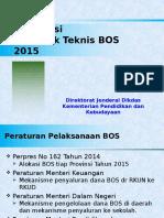 Informasi BOS 2015 versi lengkap (2 Des).pptx