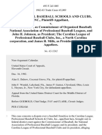 Professional Baseball Schools and Clubs, Inc. v. Bowie K. Kuhn, as Commissioner of Organized Baseball National Association of Professional Baseball Leagues, and John H. Johnson, as President the Carolina League of Professional Baseball Clubs, Inc., a North Carolina Corporation, and James B. Mills, as President, 693 F.2d 1085, 11th Cir. (1982)