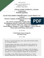Florida Power & Light Company, a Florida Corporation v. Allis Chalmers Corporation, Central Moloney Inc., General Electric Company, Kuhlman Electric Company, McGraw Edison, Inc., R.T.E. Corporation, Wagner Electric Inc. And Westinghouse Electric Corporation, Pepper's Steel & Alloys, Inc., Intervenor-Appellant, Norton Bloom, Thomas A. Curtis, William U. Payne, Flora B. Payne and Lowell Payne, Intervenors, 893 F.2d 1313, 11th Cir. (1990)