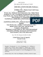 National Labor Relations Board v. Koenig Iron Works, Inc. Master Iron Craft Corp. Roman Iron Works, Inc. Mohawk Steel Fabricators, Inc. Melto Metal Products Co., Inc. Greenpoint Ornamental and Structural Iron Works, Inc. Paxton Metalcraft Corp. And Long Island Steel Products Co., National Labor Relations Board v. Zaffino & Sons, Inc. Mohawk Steel Fabricators, Inc. Roman Iron Works, Inc. Achilles Construction Co., Inc. Master Iron Craft Corp., and the Peelle Company, Shopmen's Local Union No. 455, of the International Association of Bridge, Structural and Ornamental Iron Workers, Afl-Cio, Intervenor, 681 F.2d 130, 2d Cir. (1982)