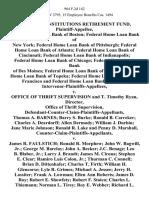 Financial Institutions Retirement Fund, Federal Home Loan Bank of Boston Federal Home Loan Bank of New York Federal Home Loan Bank of Pittsburgh Federal Home Loan Bank of Atlanta Federal Home Loan Bank of Cincinnati Federal Home Loan Bank of Indianapolis Federal Home Loan Bank of Chicago Federal Home Loan Bank of Des Moines Federal Home Loan Bank of Dallas Federal Home Loan Bank of Topeka Federal Home Loan Bank of San Francisco and Federal Home Loan Bank of Seattle, Intervenor-Plaintiffs-Appellees v. Office of Thrift Supervision and T. Timothy Ryan, Director, Office of Thrift Supervision, Defendant-Counter-Claim-Plaintiffs-Appellants, Thomas A. Barnes Barry S. Burke Ronald B. Carreker Charles A. Deardorff Allen Dermody William J. Durbin Jane Marie Johnson Ronald R. Lake and Penny D. Marshall, Counter-Claim-Plaintiffs-Appellants v. James R. Faulstich Ronald R. Morphew John W. Bagwill, Jr. George M. Barclay John A. Becker J.C. Benage Leo B. Blaber, Jr. Larry J. Brandt James M. Cirona Ste