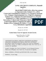 State Street Bank and Trust Company v. Inversiones Errazuriz Limitada, (F/k/a Inversiones Errazuriz s.a.) Supermercados Unimarc S.A., (F/k/a Comercial E Inmobiliaria Unimarc s.a.), Pesquera Nacional S.A., Unimarc Abastecimientos S.A., Cidef s.a.,salmones Unimarc S.A., Industria Forestal Nacional S.A., Forestal Regional S.A., Cidef Argentina S.A., Corporation De Inversiones Y Desarrollo Financiero Cidef S.A., and Sociedad Contractual Minera Compania De Salitre Y Yodo Primera Region, (F/k/a Compania De Salitre Y Yodo Primera Region s.a.), 374 F.3d 158, 2d Cir. (2004)