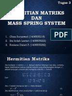 Hermitian Matriks Dan Mass Spring System