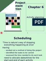 SPM Activity Planning Schduling