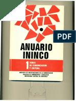 ANUARIO ININCO/Temas de Comunicación y Cultura. VOL1. N°1. Caracas, 1988.Primer Numero Texto Completo version digital