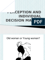 Perception and Individual Decision Making 1