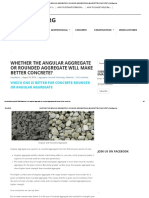 Whether the Angular Aggregate or Rounded Aggregate Will Make Better Concrete