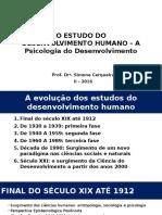 Slide 1 - o Estudo Do Desenvolvimento Humano