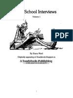 Old School Interviews, Vol 1