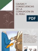 causasyconsecuenciasdelacorrupcinenel-130821170738-phpapp01
