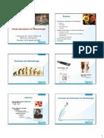 ⭐Roteiro. Novas aplicações em Hematologia. Evolução da Hematologia. Histórico. Histórico
