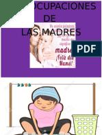 Las Ocupaciones de Las Madres