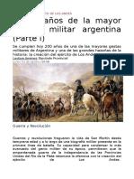 A 200 Años de La Mayor Hazaña Militar Argentina (Parte I)