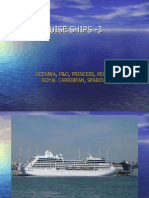 CRUISE SHIPS - 3 (Oceania to Seabourn)