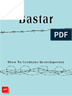 Bastar Where the Constitution Stands Suspended - AIPF report