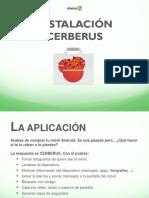Cerberus_Instalación_clientes