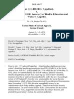 Lillian Goldberg v. Caspar Weinberger, Secretary of Health, Education and Welfare, 546 F.2d 477, 2d Cir. (1976)
