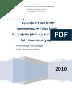 Sytuacja Prawna Lekow i Kosmetykow w Polsce i Unii Europejskiej 2010