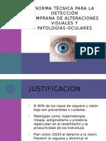 Detección Temprana de Alt. Visuales y Patologías Oculares