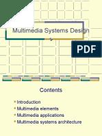 Multimedia System Design
