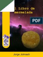 Jorge Jolmash - El libro de mermelada.pdf