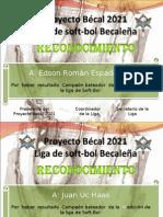 Proyecto Bécal 2021