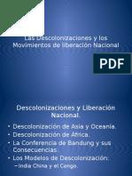 Las Descolonizaciones y Los Movimientos de Liberación Nacional