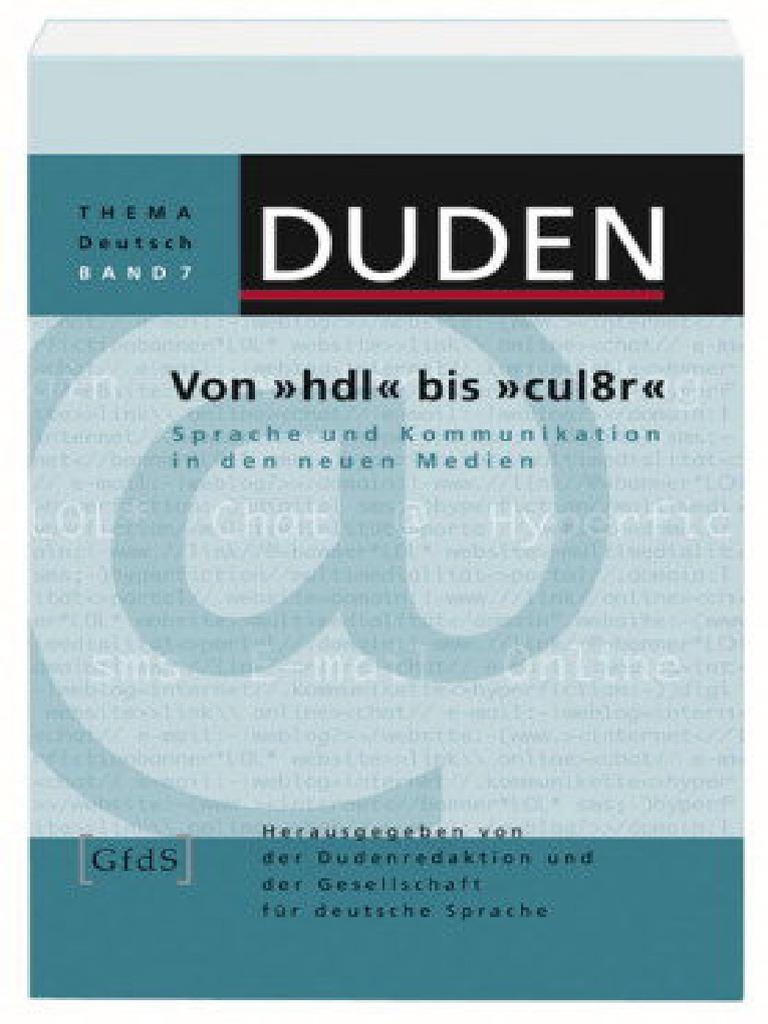 DUDEN - 7_Von _hdl_ bis _cul8r__ Sprache und Kommunikation in den ...
