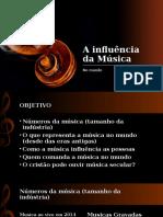 A Influência Da Música