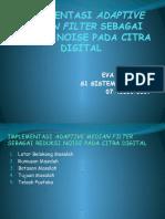 07410200007implementasi Adaptive Median Filter Sebagai Reduksi Noise Pada Citra Digital
