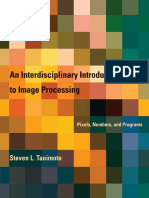 An Interdisciplinary Introduction to Image Processing - Pixels, Numbers and Programs (2012)