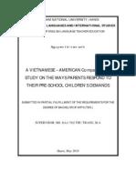 A VIETNAMESE GÇô AMERICAN COMPARATIVE STUDY ON THE WAYS PARENTS RESPOND TO THEIR PRE-SCHOOL CHILDRENGÇÖS DEMANDS. Nguyß+àn Thß+ï V+ón Anh. QH.1. E. 2006