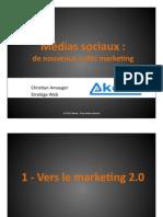 Médias sociaux - nouveaux outils marketing